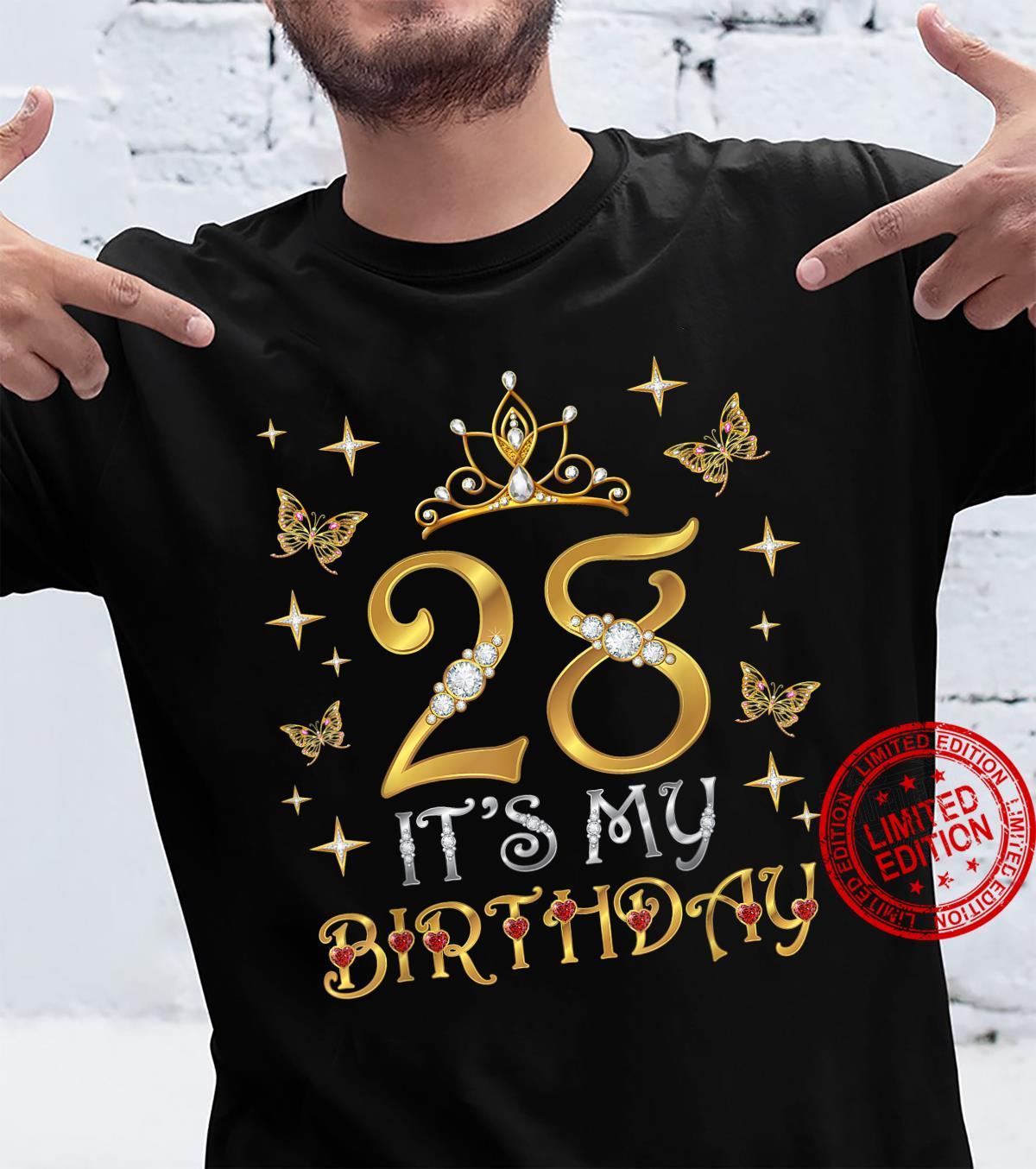 28th It's My Birthday, It's My 28th Birthday, 28 Years Old Shirt