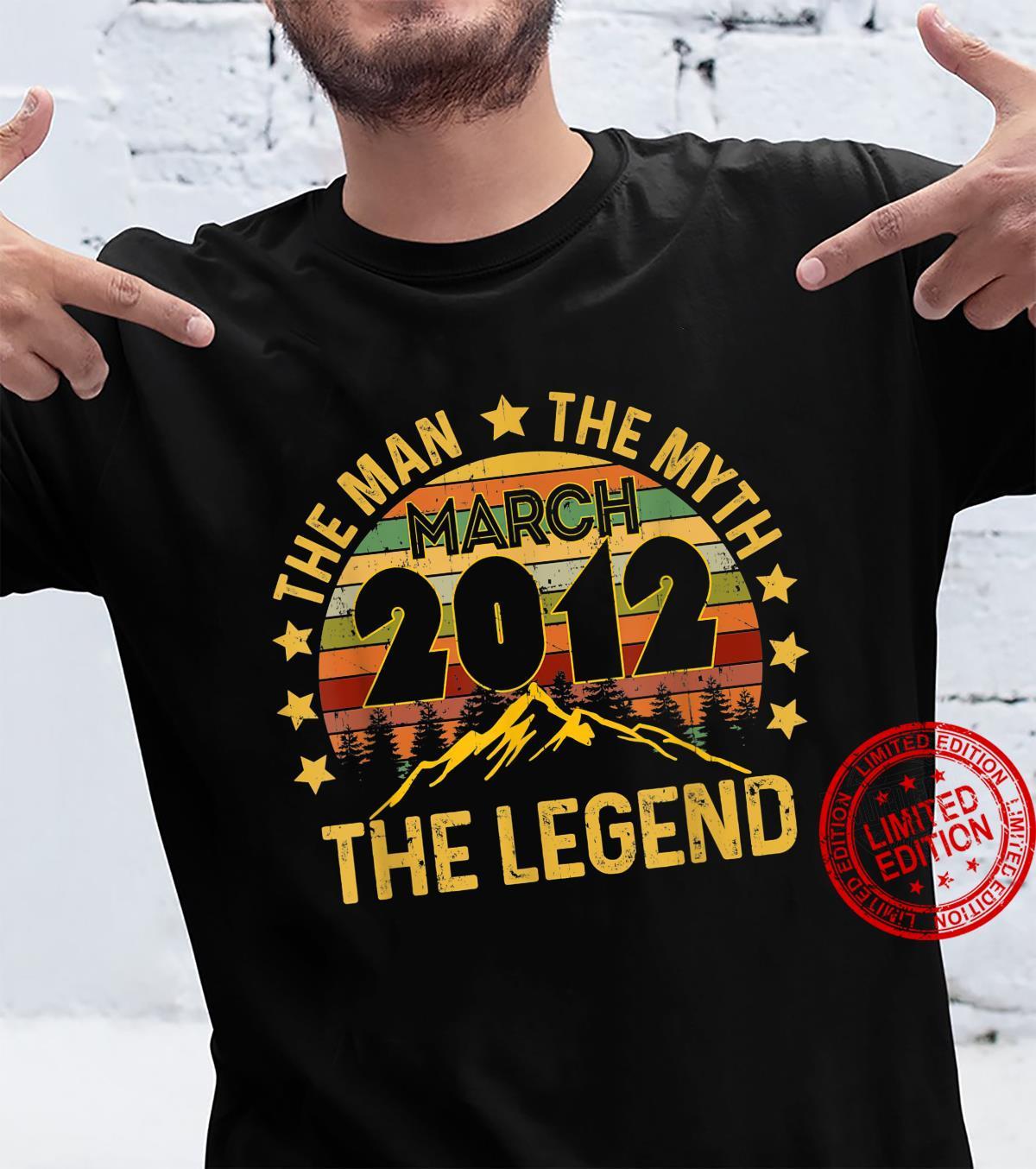 9 Years Old Birthday Shirt The Man Myth Legend March 2012 Shirt