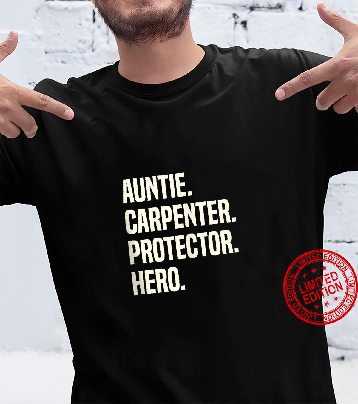 Auntie Carpenter Protector Hero Aunt Profession Superhero Shirt
