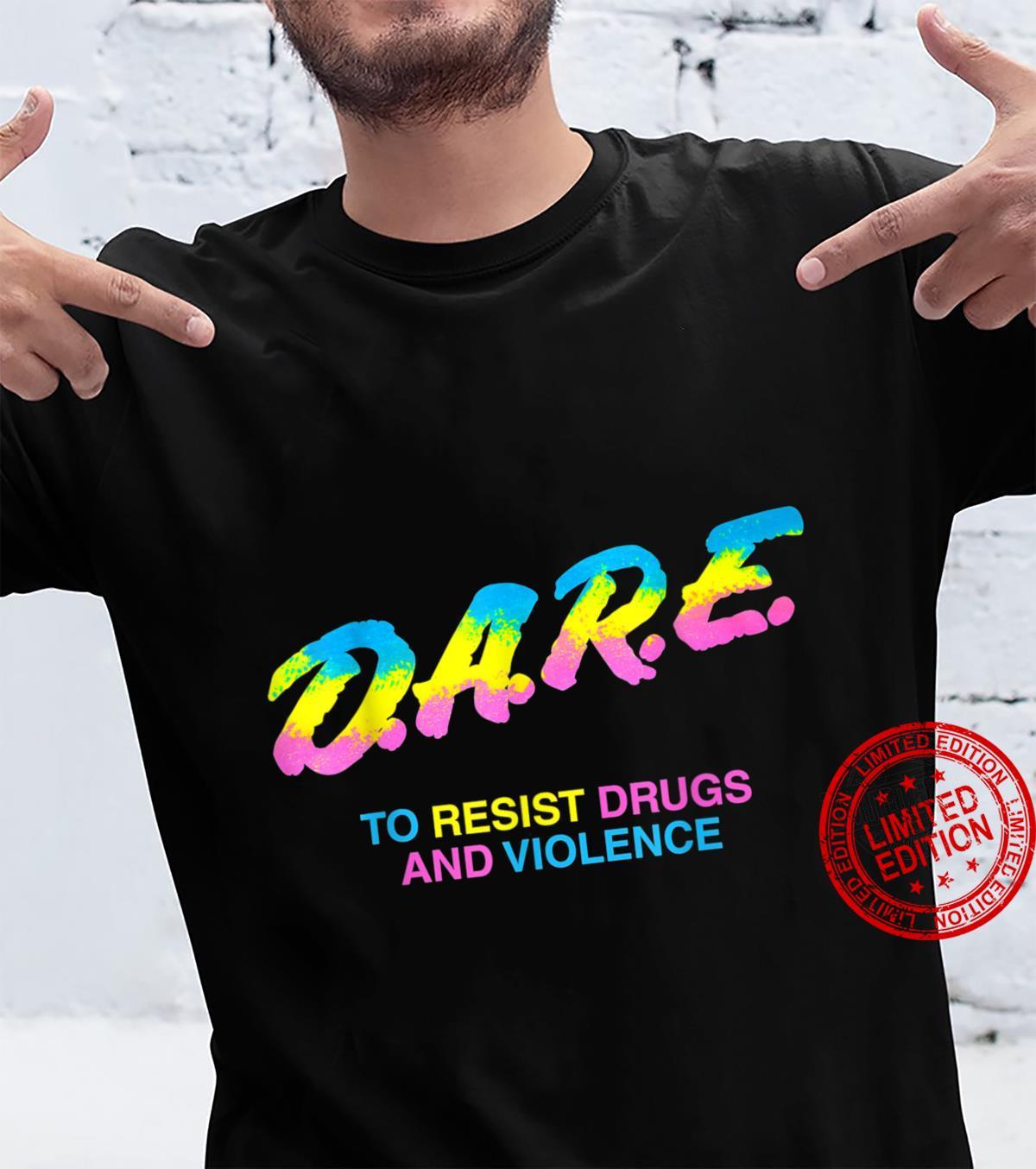 DARE 90s drugs Shirt