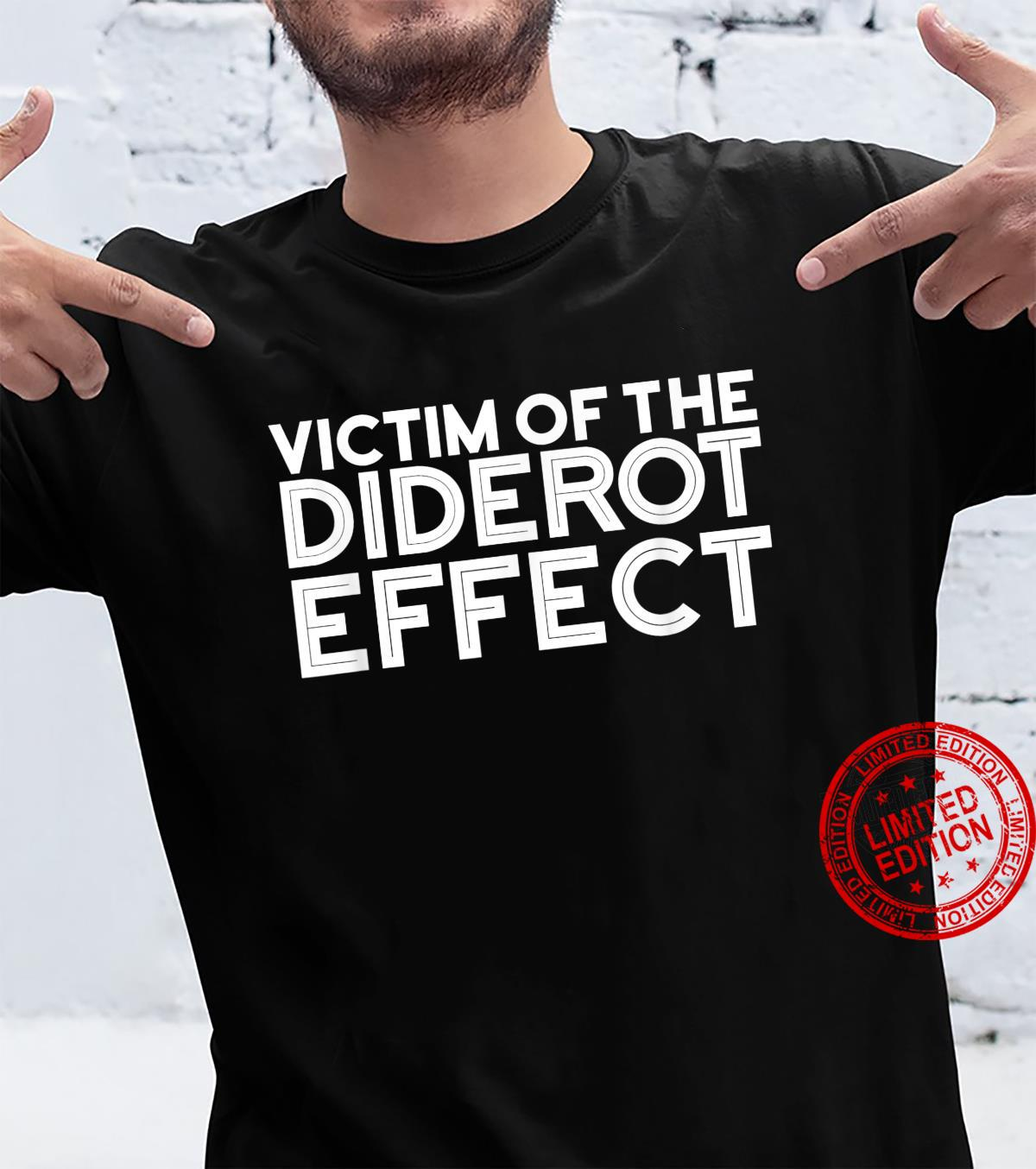 Funny Diderot Effect Design Shirt