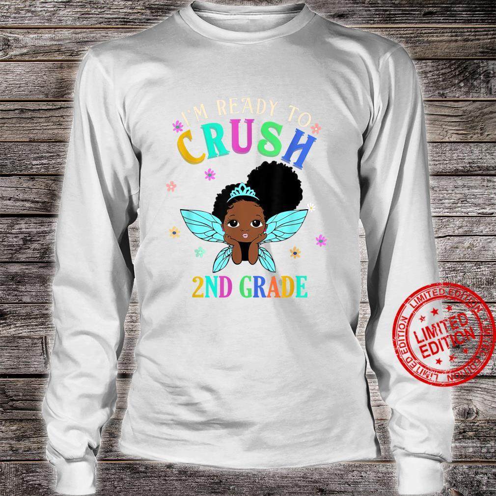 I'm Ready To Crush 2nd Grade Shirt long sleeved