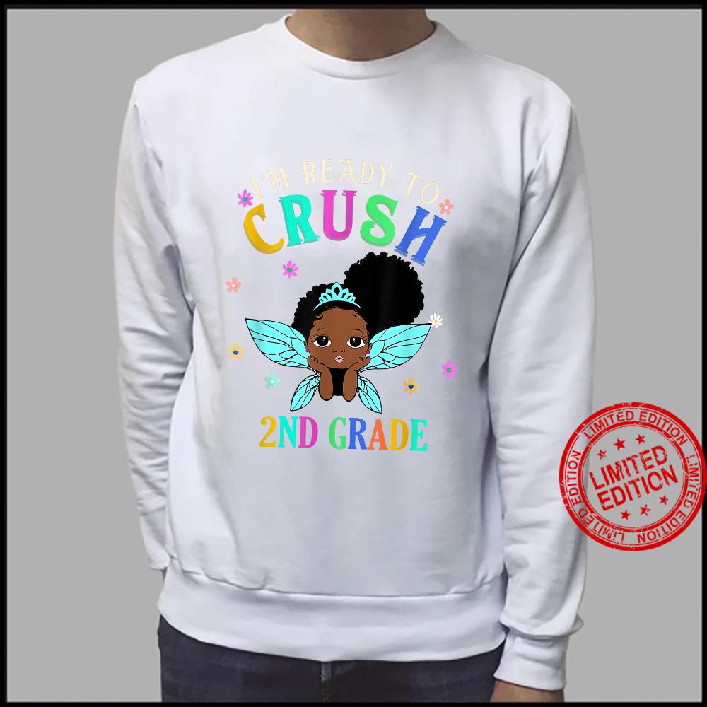 I'm Ready To Crush 2nd Grade Shirt sweater