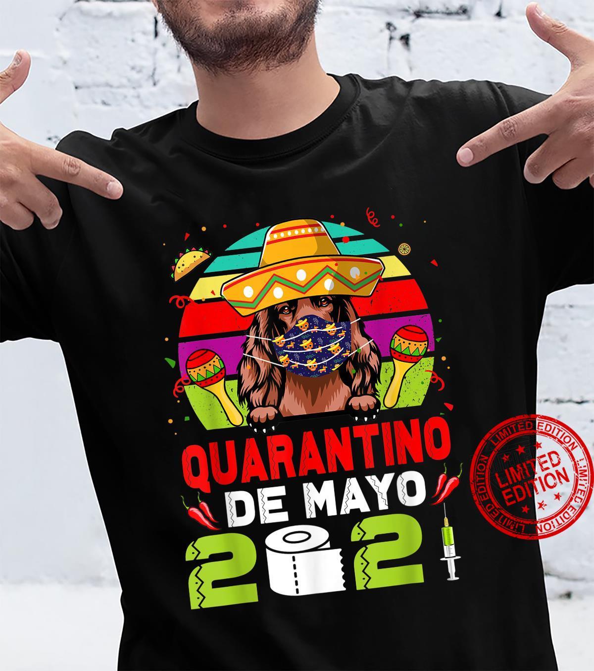Irish Setter Dog Mask Quarantino Cinco De Mayo 2021 Shirt