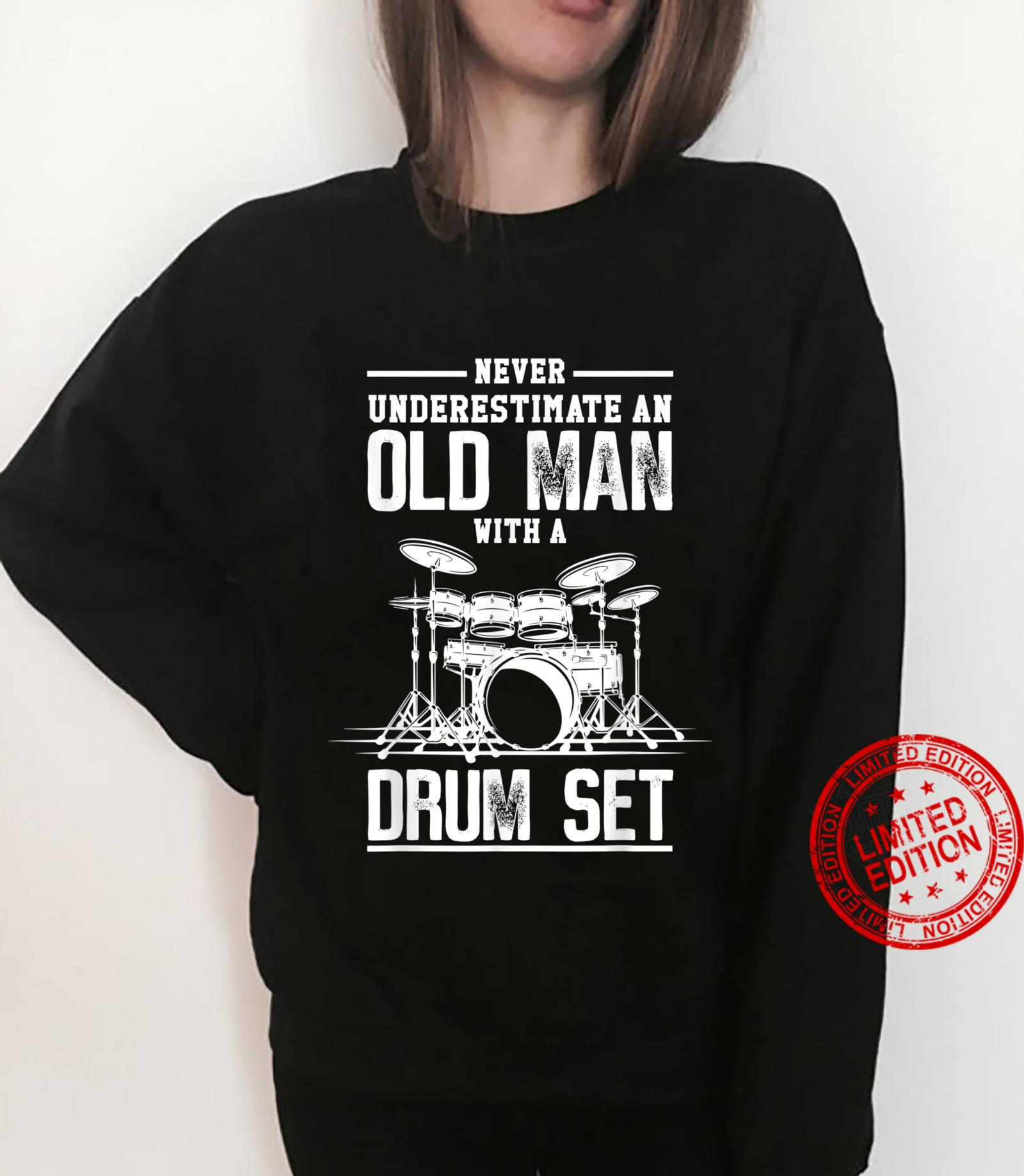 Mens Never Underestimate Man Awesome Drummers Shirt sweater
