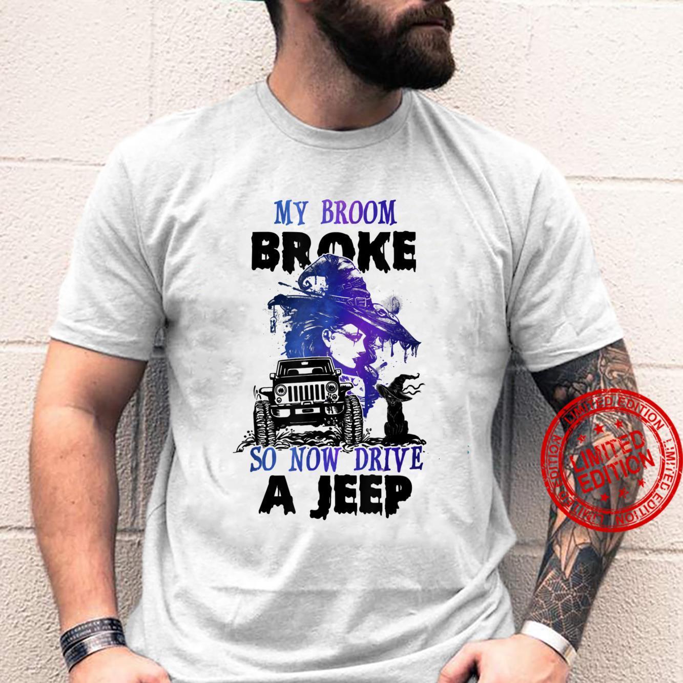 My Broom Broke So Now I Drive A J.e.e.p Witch Halloween Shirt