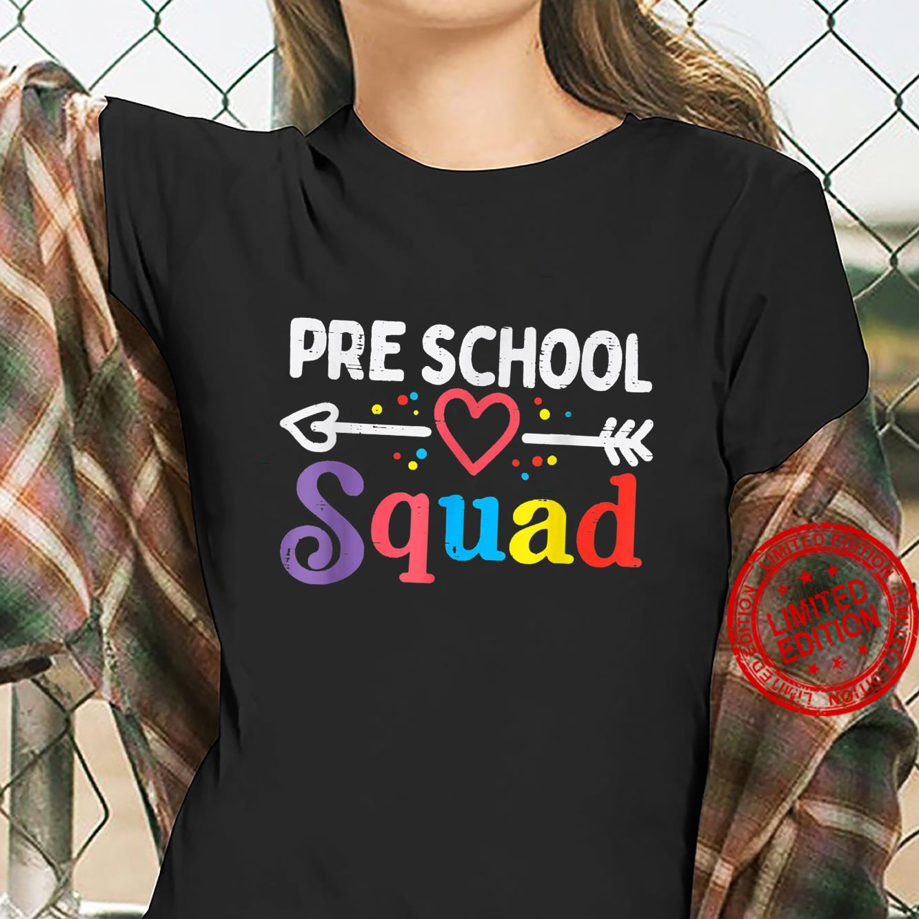 Pre School Squad First Day Of Preschool Boys Girls Teacher Shirt ladies tee