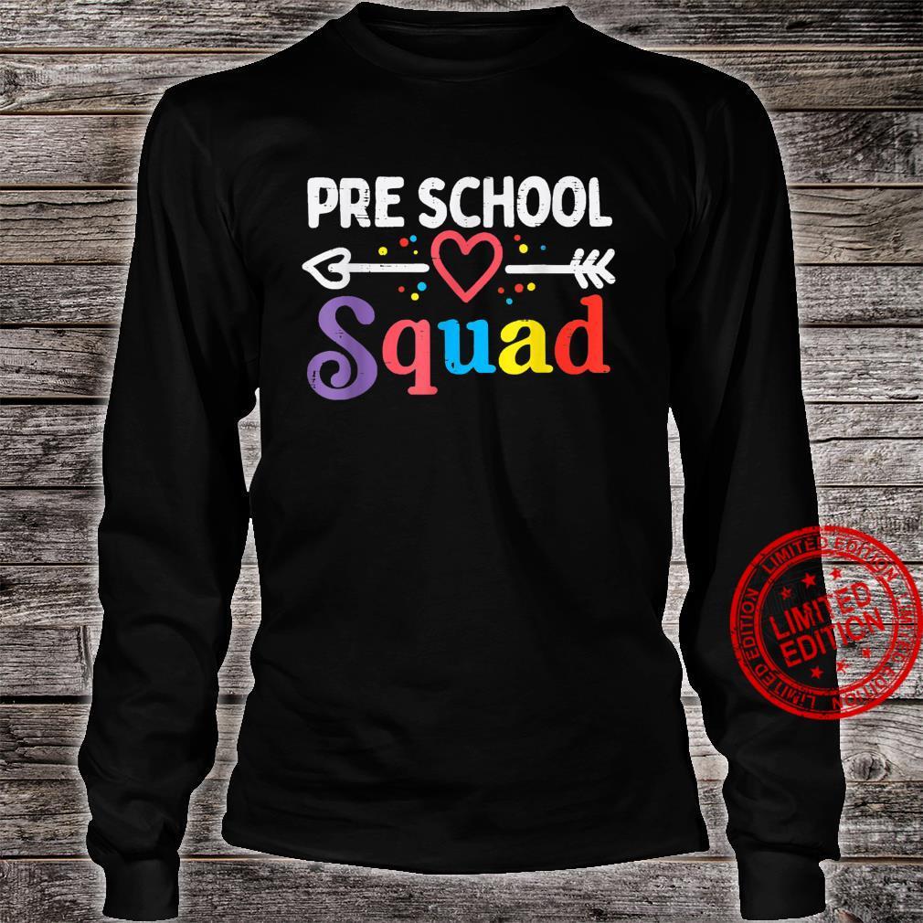 Pre School Squad First Day Of Preschool Boys Girls Teacher Shirt long sleeved