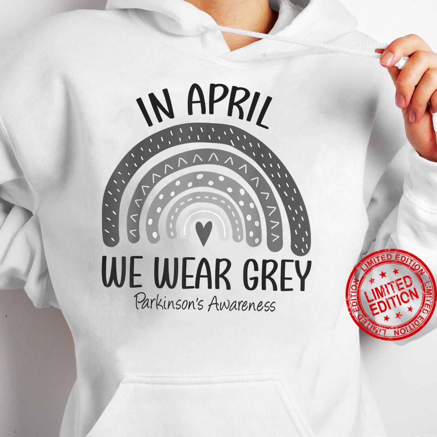 Rainbow In April We Wear Grey Parkinson's Awareness Month Shirt hoodie