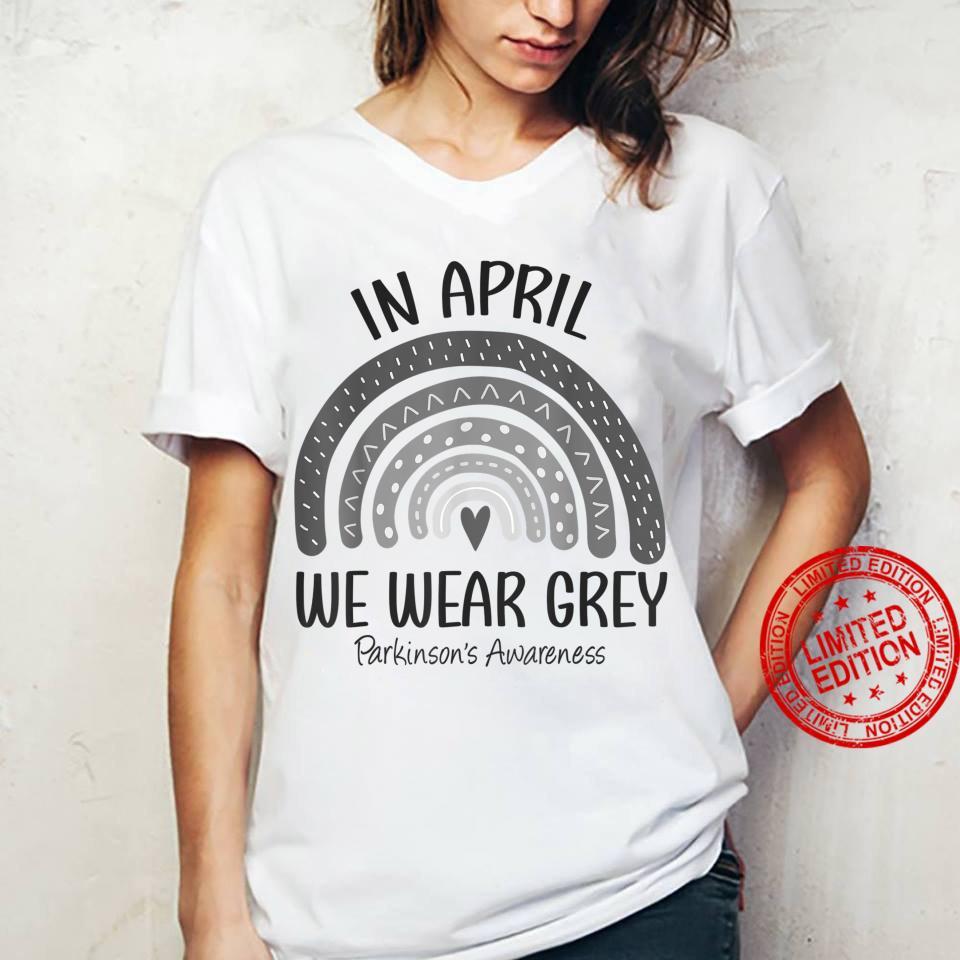 Rainbow In April We Wear Grey Parkinson's Awareness Month Shirt ladies tee