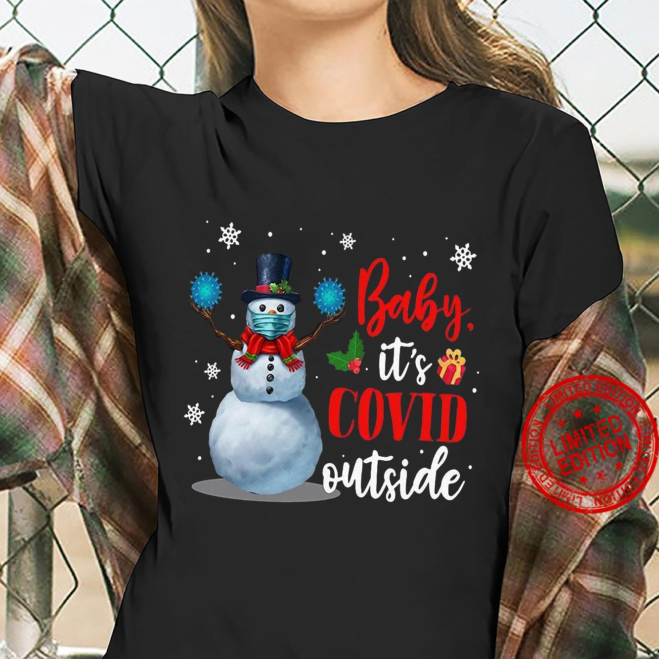 Snowman Baby It's Covid Outside Shirt ladies tee