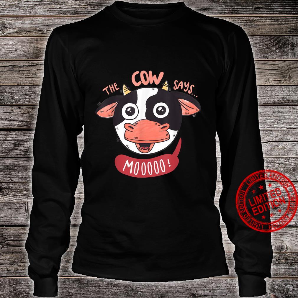 The Cow Says.. Mooo Shirt long sleeved