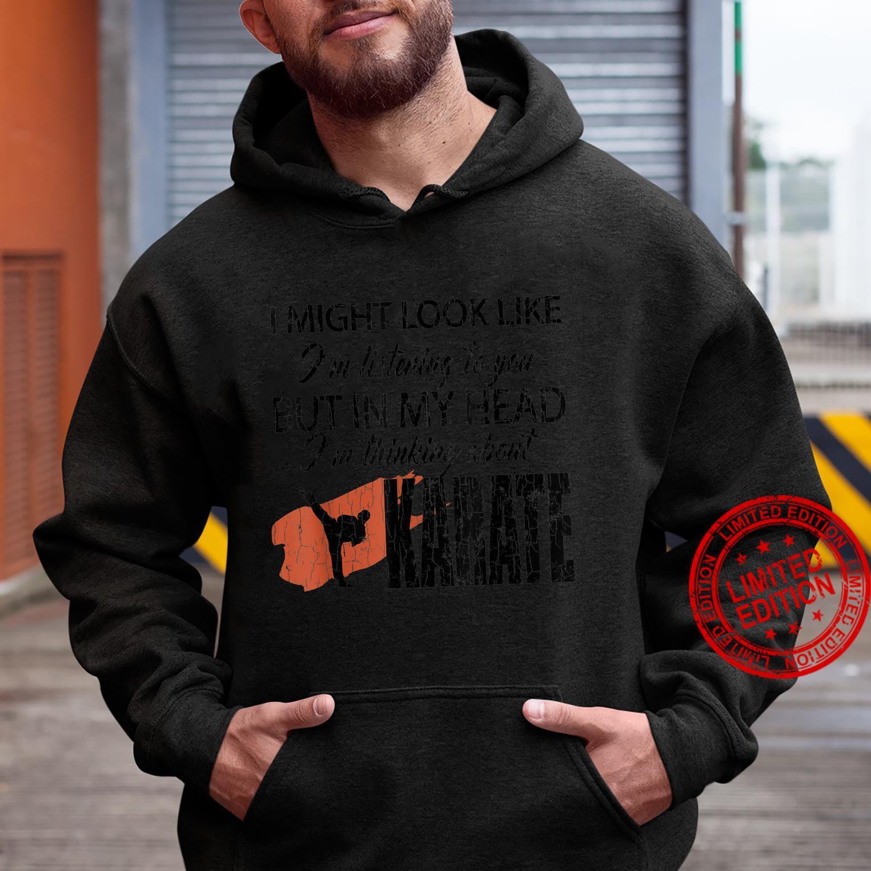 Thinking About Karate Martial Arts Black Belt Shirt hoodie