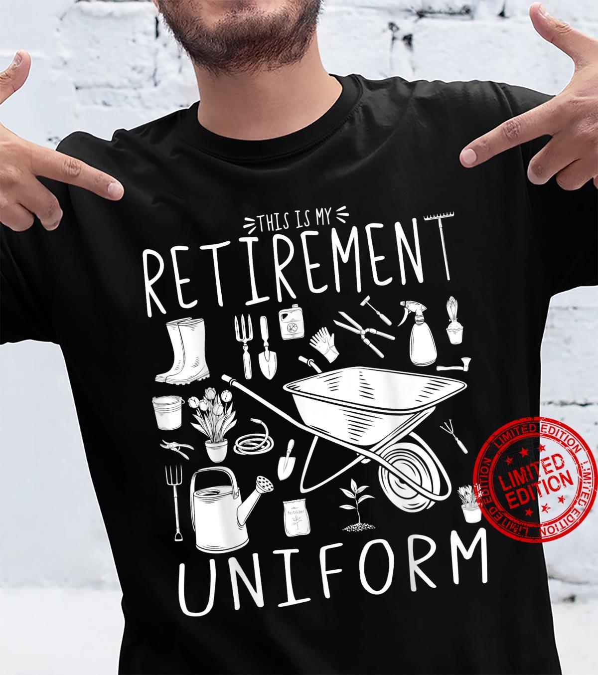 This Is My Retirement Uniform Gardening Gardener Shirt