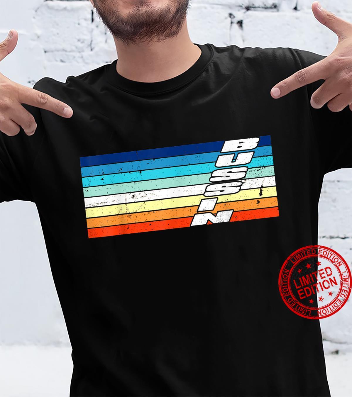 Trending Meme Bussin' Cool Slang Shirt