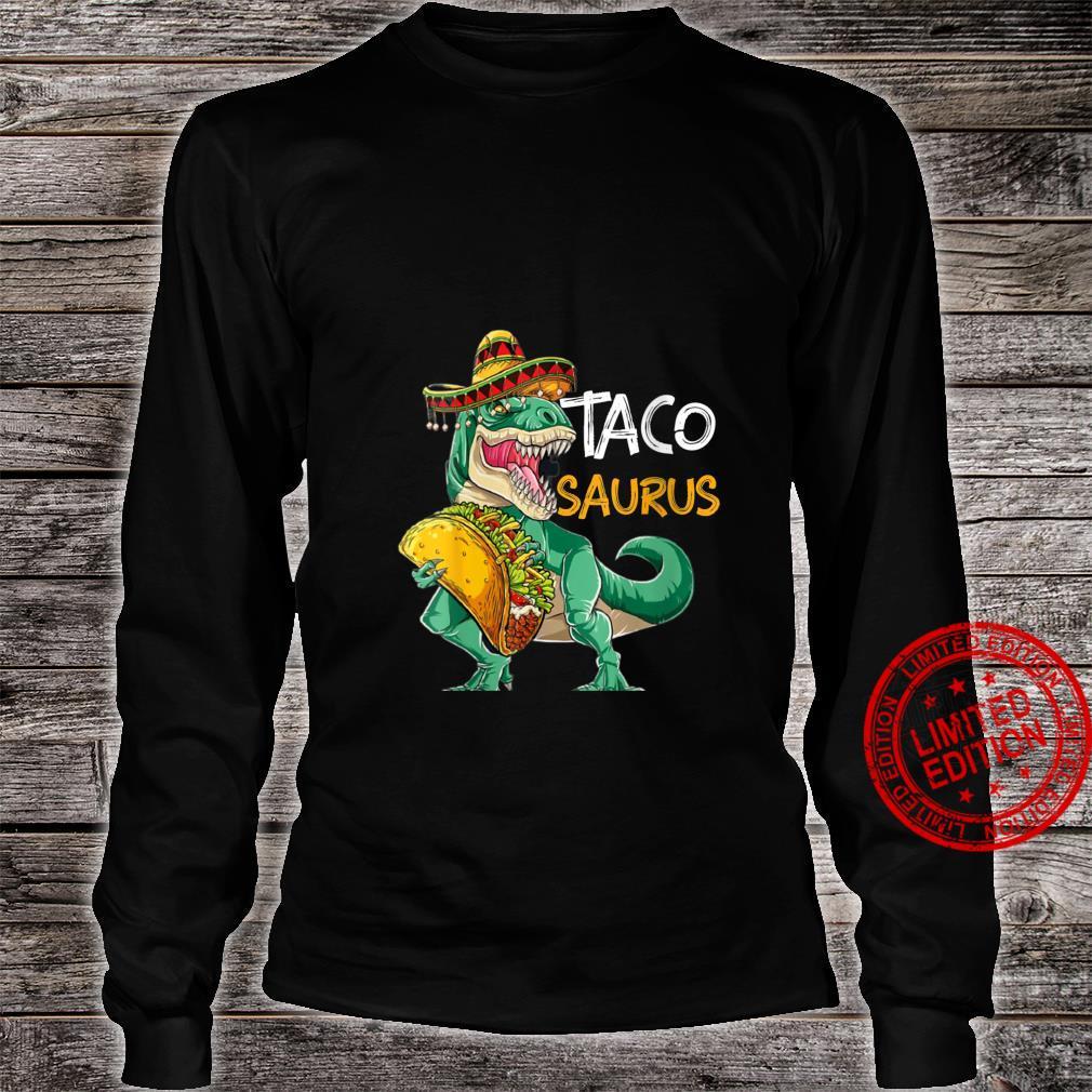 Womens Tacosaurus Cinco de Mayo Shirt Taco Dinosaur Shirt long sleeved