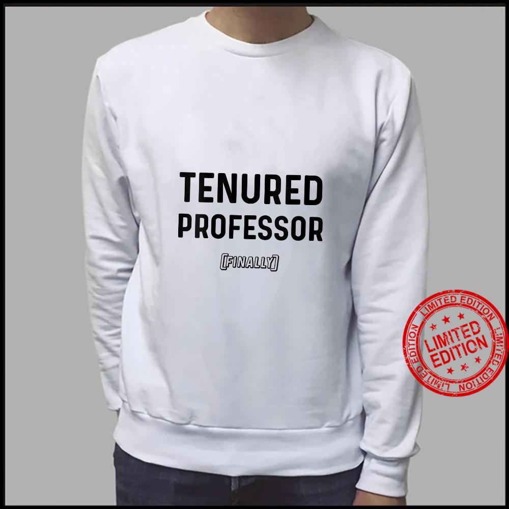 Womens Tenured Associate Professor Finally Tenure Track Stuff Shirt sweater
