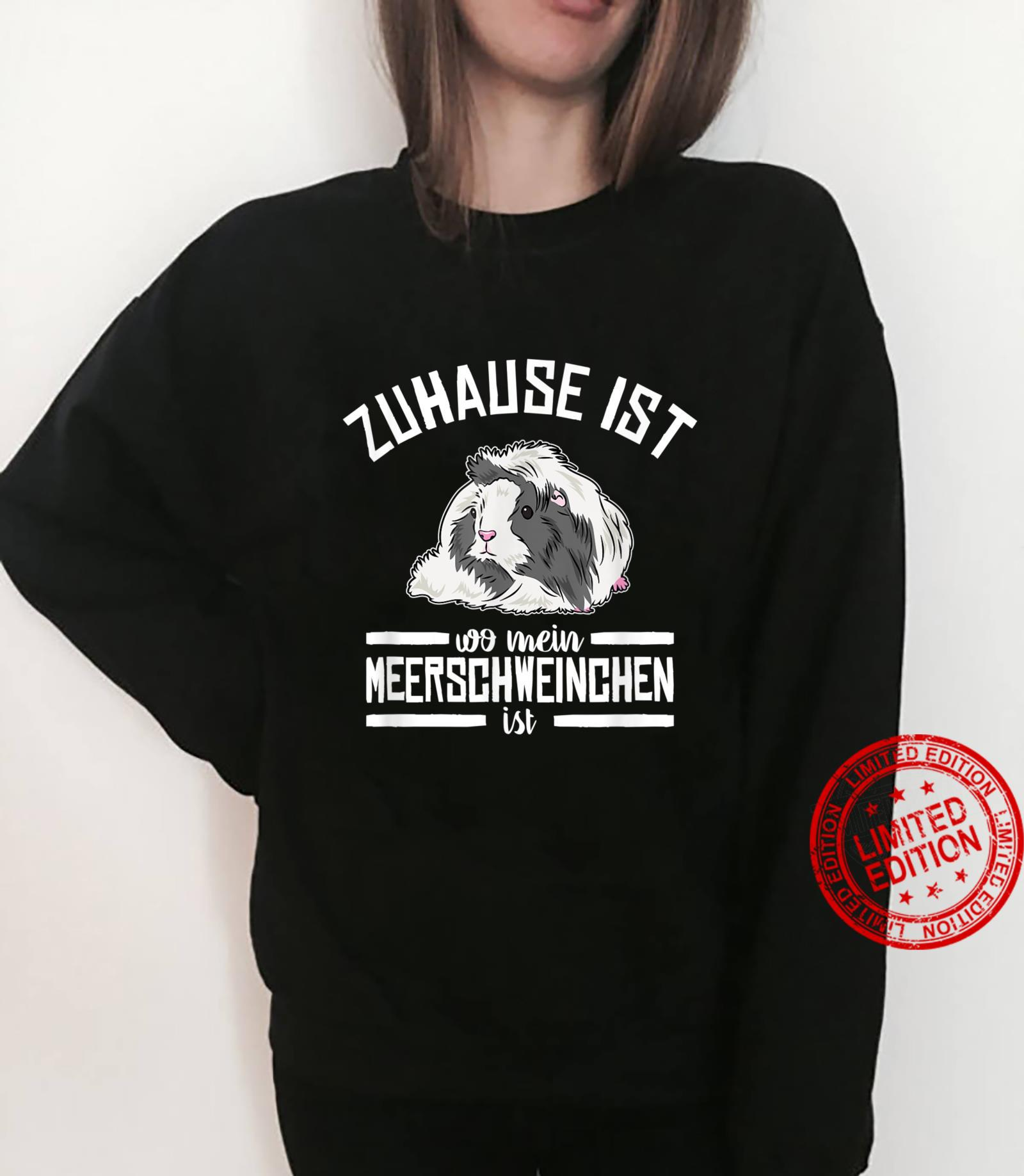 Zuhause Ist Wo Mein Meerschweinchen Ist Haustier Meerschwein Shirt sweater