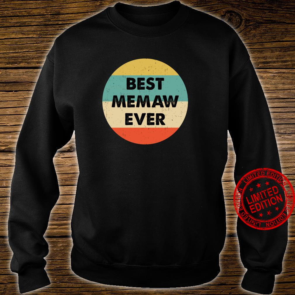 Best Memaw Ever Shirt sweater