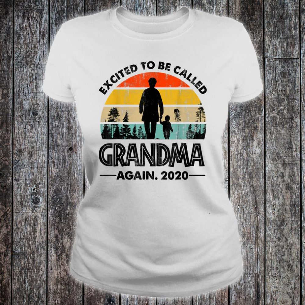Excited To Be Called Grandma Again 2020 New Grandmother Shirt ladies tee