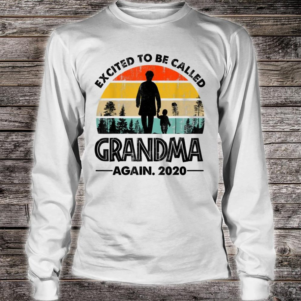 Excited To Be Called Grandma Again 2020 New Grandmother Shirt long sleeved
