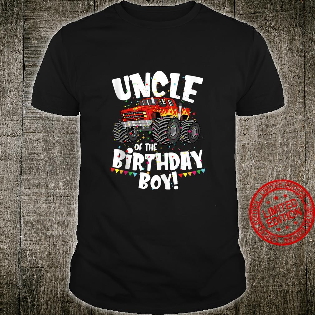 Funny Monster Truck Uncle Of The Birthday Boy For Him Shirt