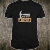 Gifts for Carpenters This Is Not A Drill Woodworking Shirt