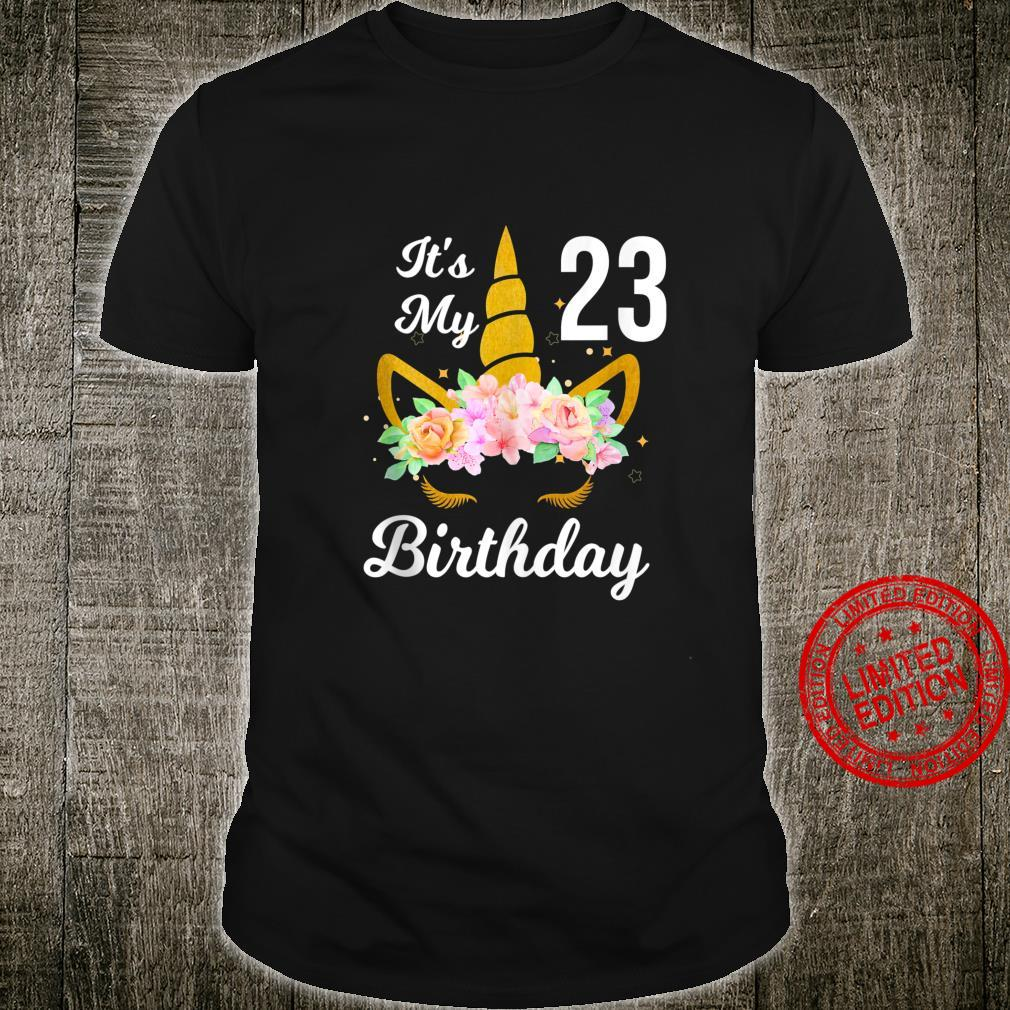 Happy 23 Years Old Birthday It's My 23rd Birthday 23rd Bday Shirt