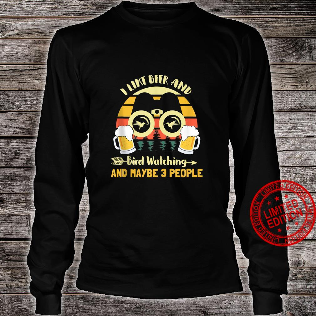 I Like Beer & Bird Watching And Maybe 3 People Vintage Retro Shirt long sleeved