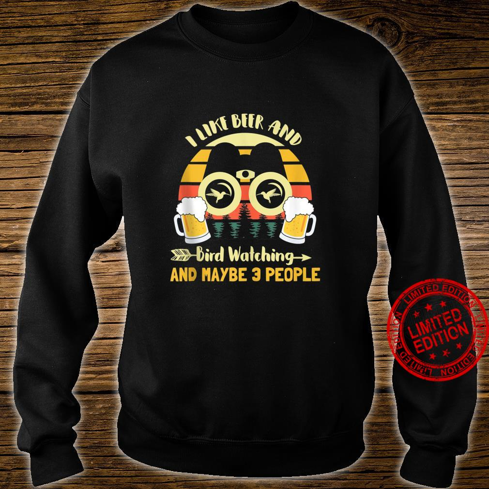 I Like Beer & Bird Watching And Maybe 3 People Vintage Retro Shirt sweater