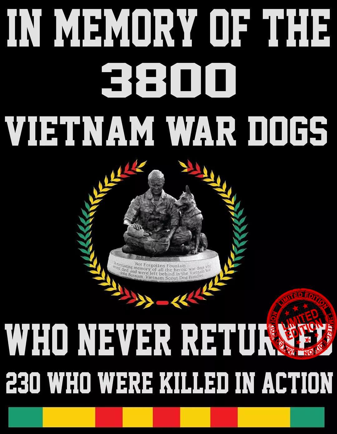 In Memory Of The 3800 Vietnam War Dogs Who Never Returned Shirt