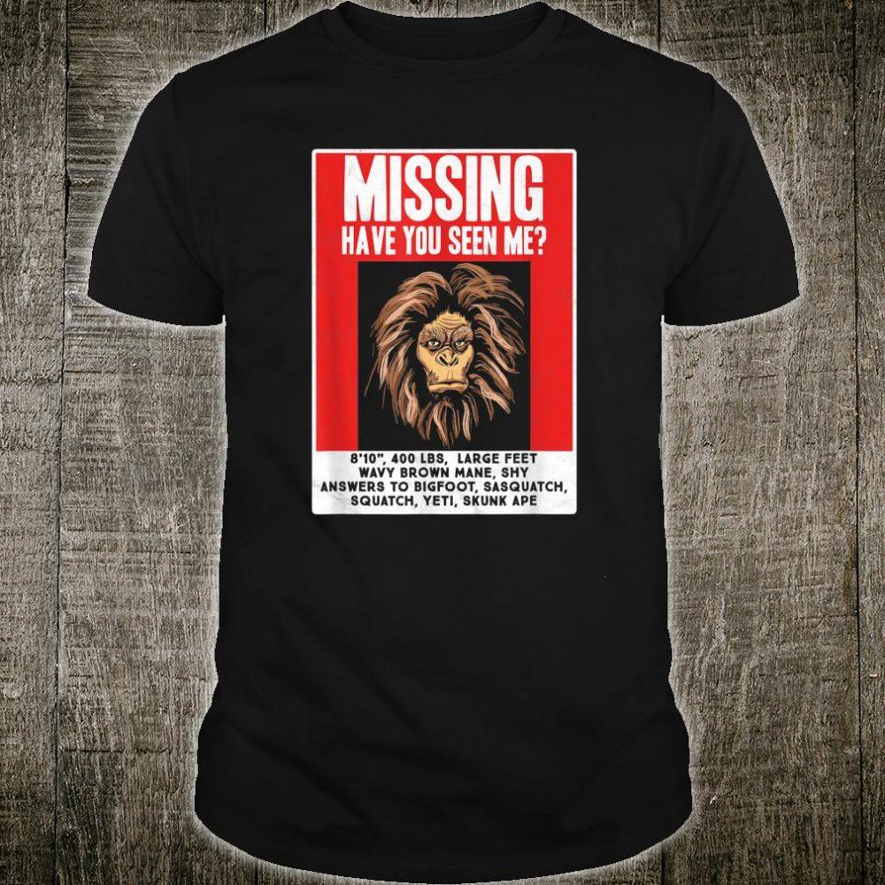 Missing Poster Bigfoot Hide & Seek Champ Sasquatch Shirt
