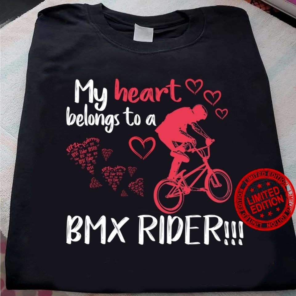 My Heart Belongs To A Bmx Rider Shirt