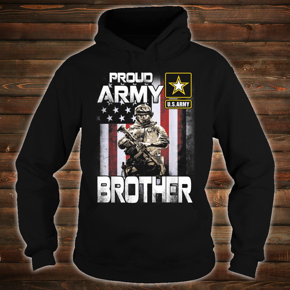 Proud Army Brother Shirt US Military Pride Shirt hoodie