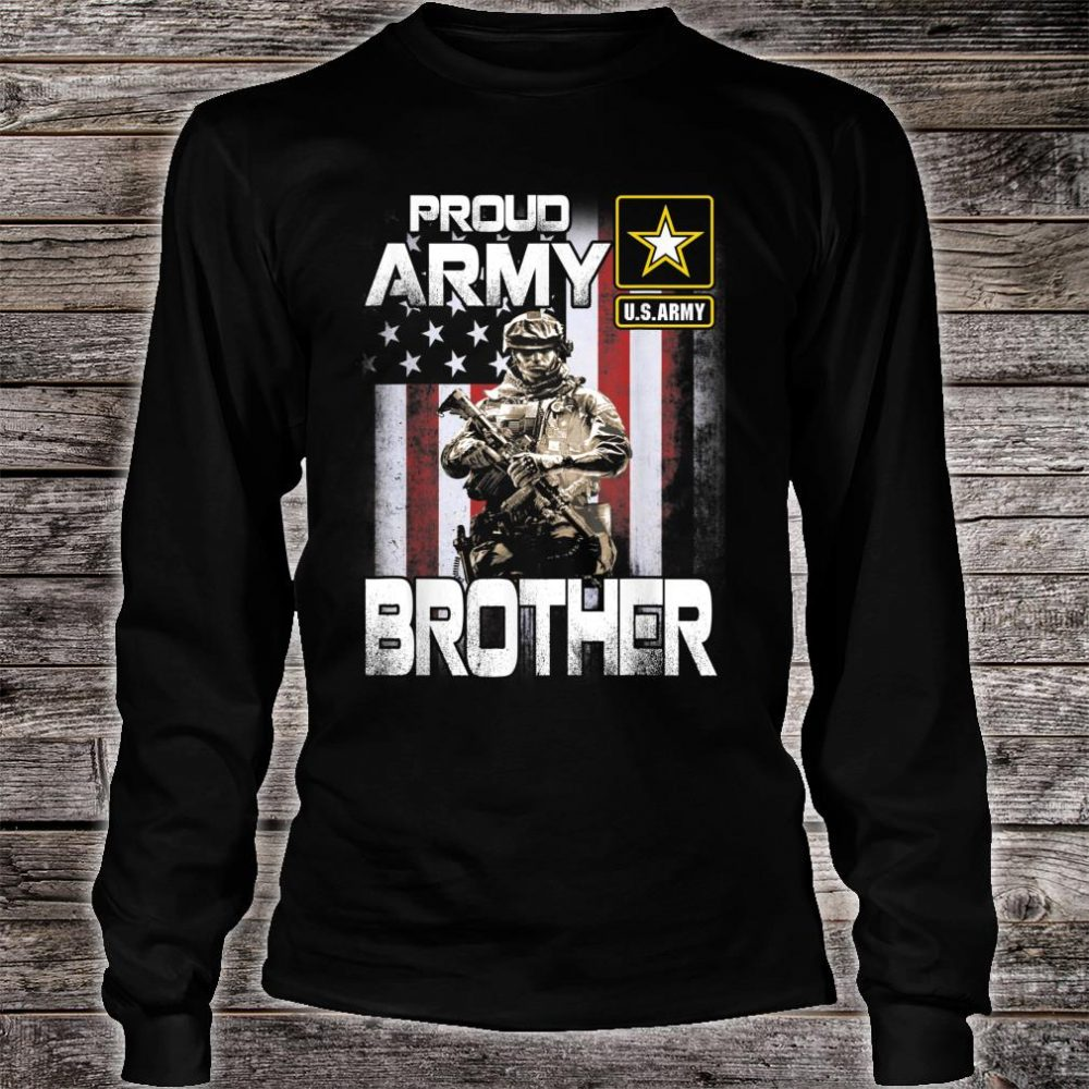 Proud Army Brother Shirt US Military Pride Shirt long sleeved