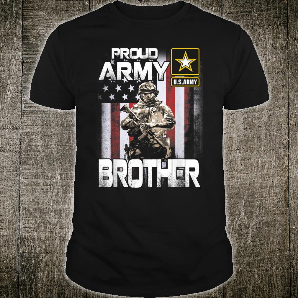 Proud Army Brother Shirt US Military Pride Shirt
