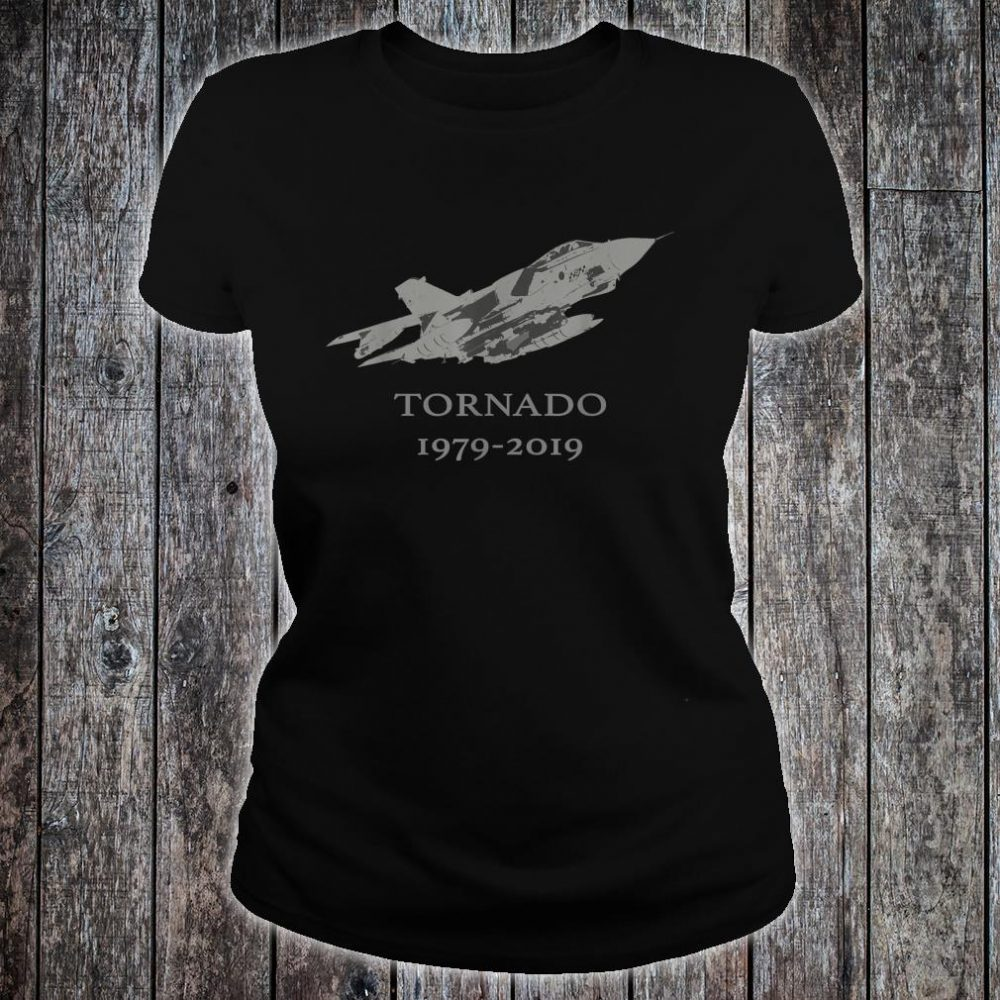 RAF Tornado GR4 Jet Military Airplane 19792019 Shirt ladies tee
