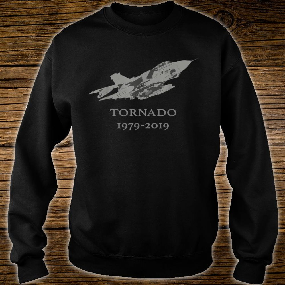 RAF Tornado GR4 Jet Military Airplane 19792019 Shirt sweater