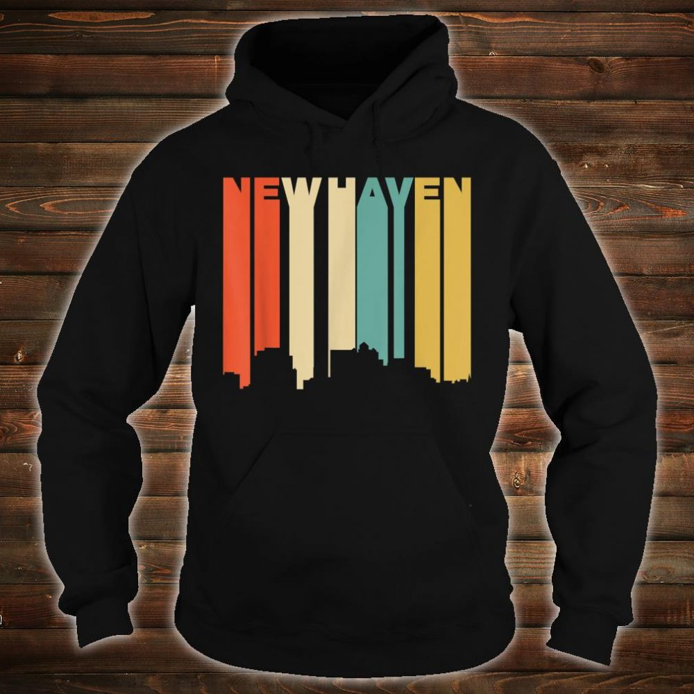 Retro 1970's Style New Haven Connecticut Skyline Shirt hoodie