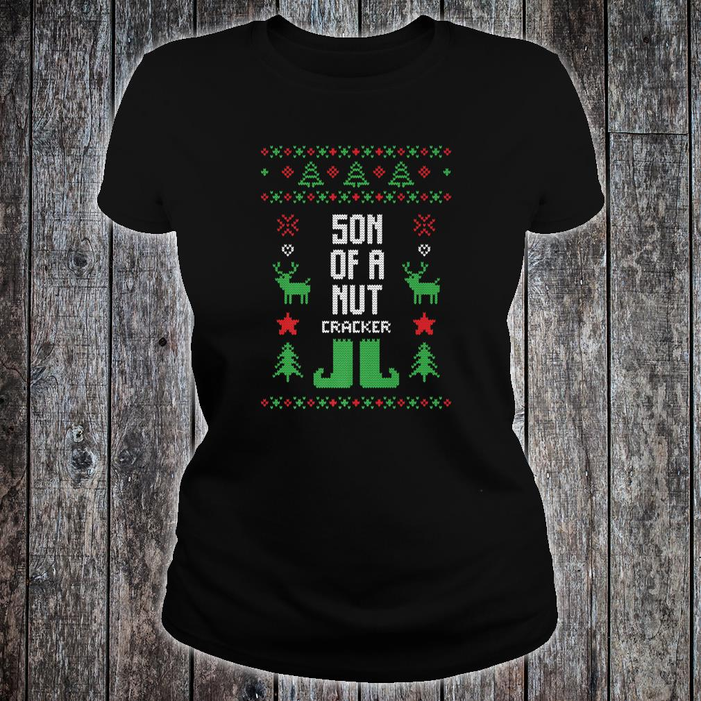 Son of a Nutcracker Ugly Christmas Party Shirt ladies tee