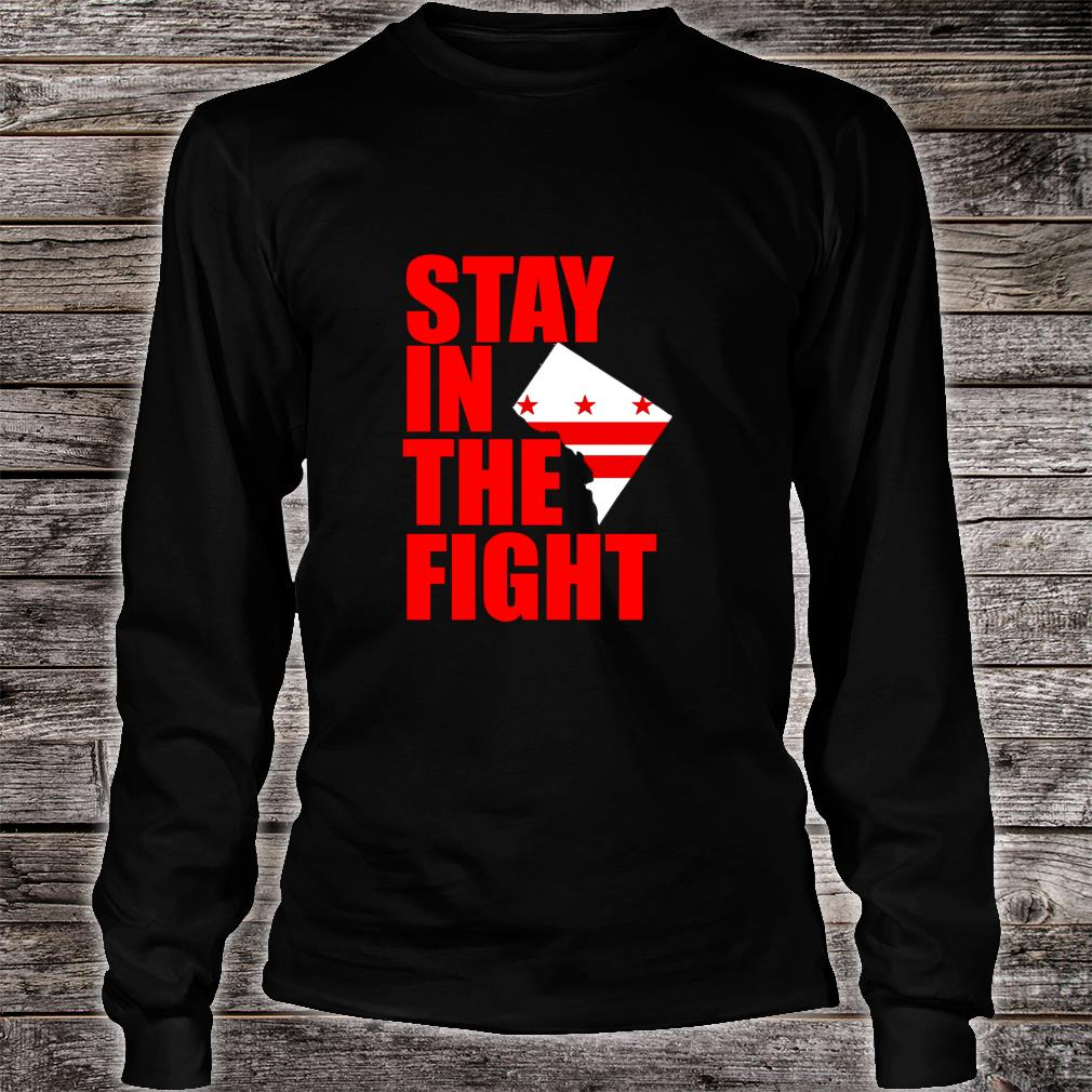 Stay in the Fight Washington Baseball Series National Flag Shirt long sleeved