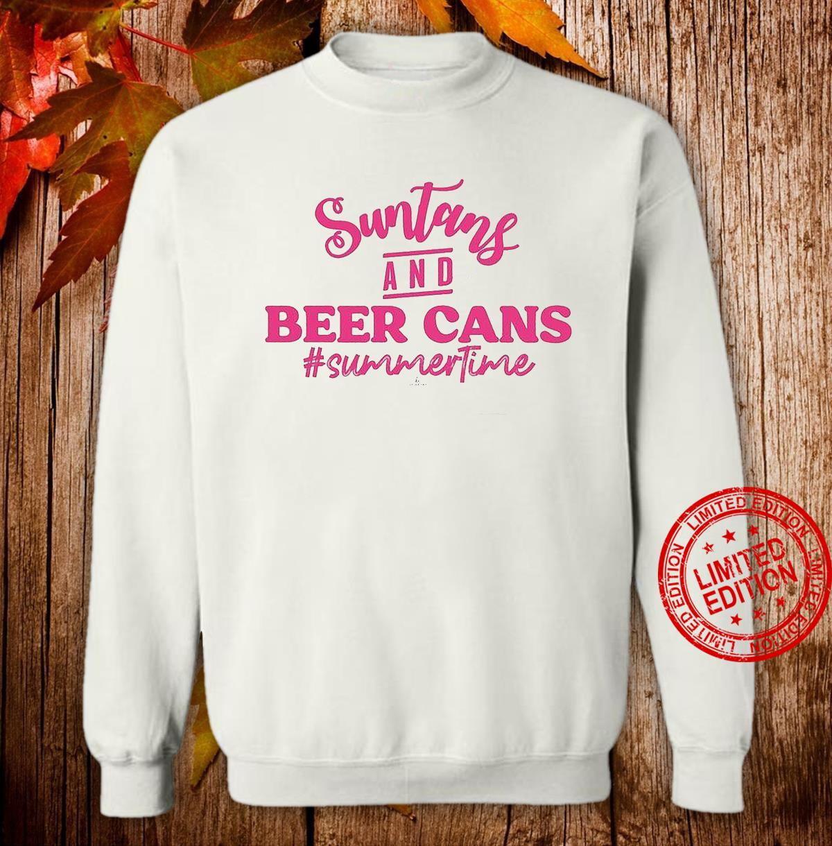 Suntans And Beer Cans Summer Time Shirt sweater