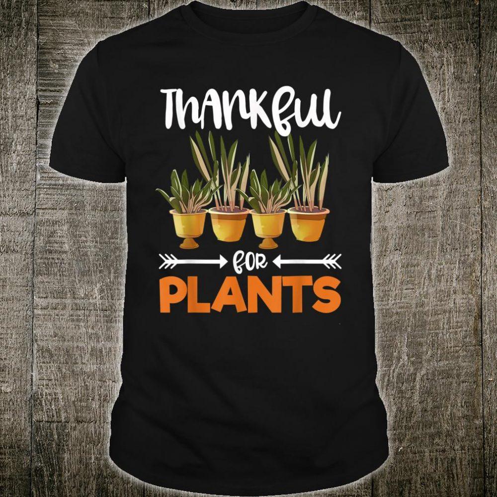 Thankful For Plants Thanksgiving Holiday Gardening Pflanzen Shirt