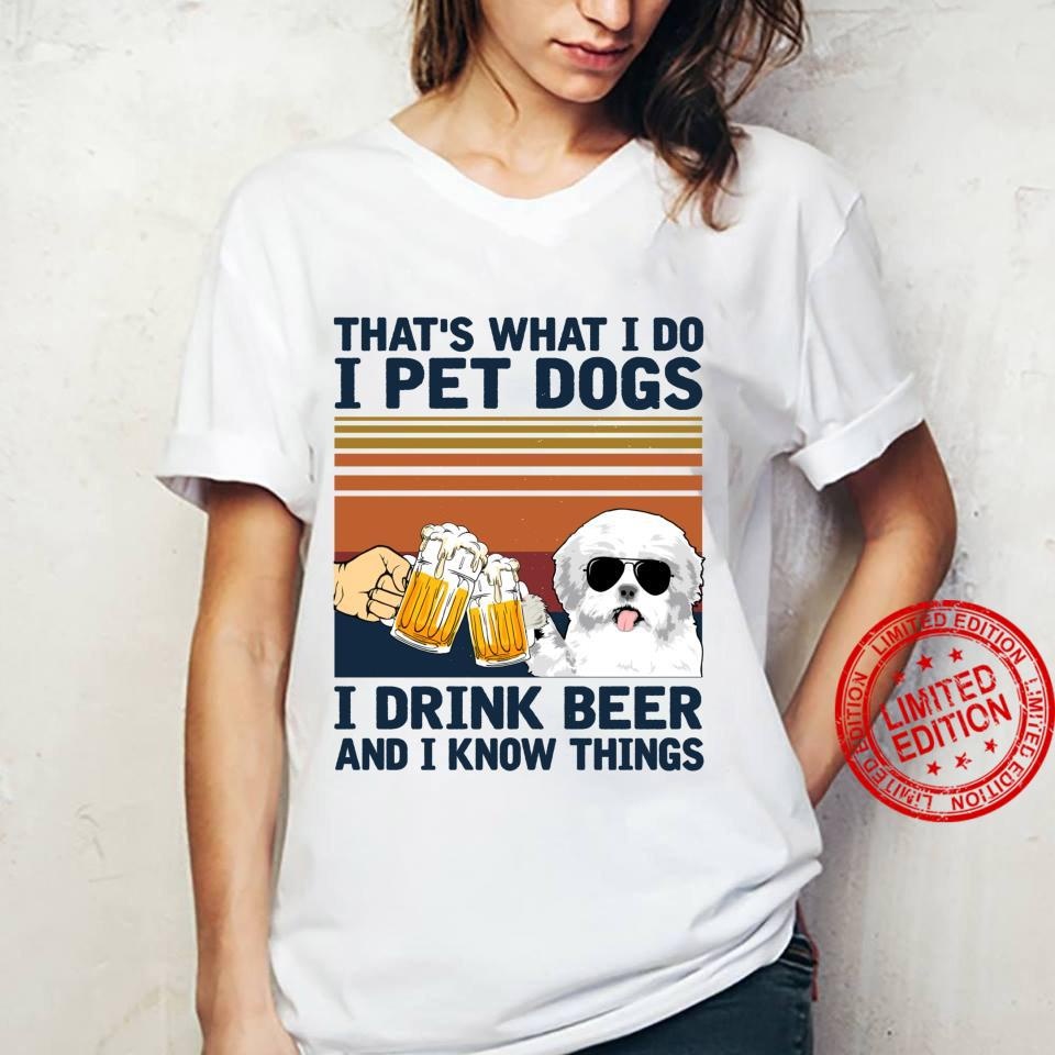 That's What I Do I Pet Dogs I Drink Beer Maltese Shirt ladies tee