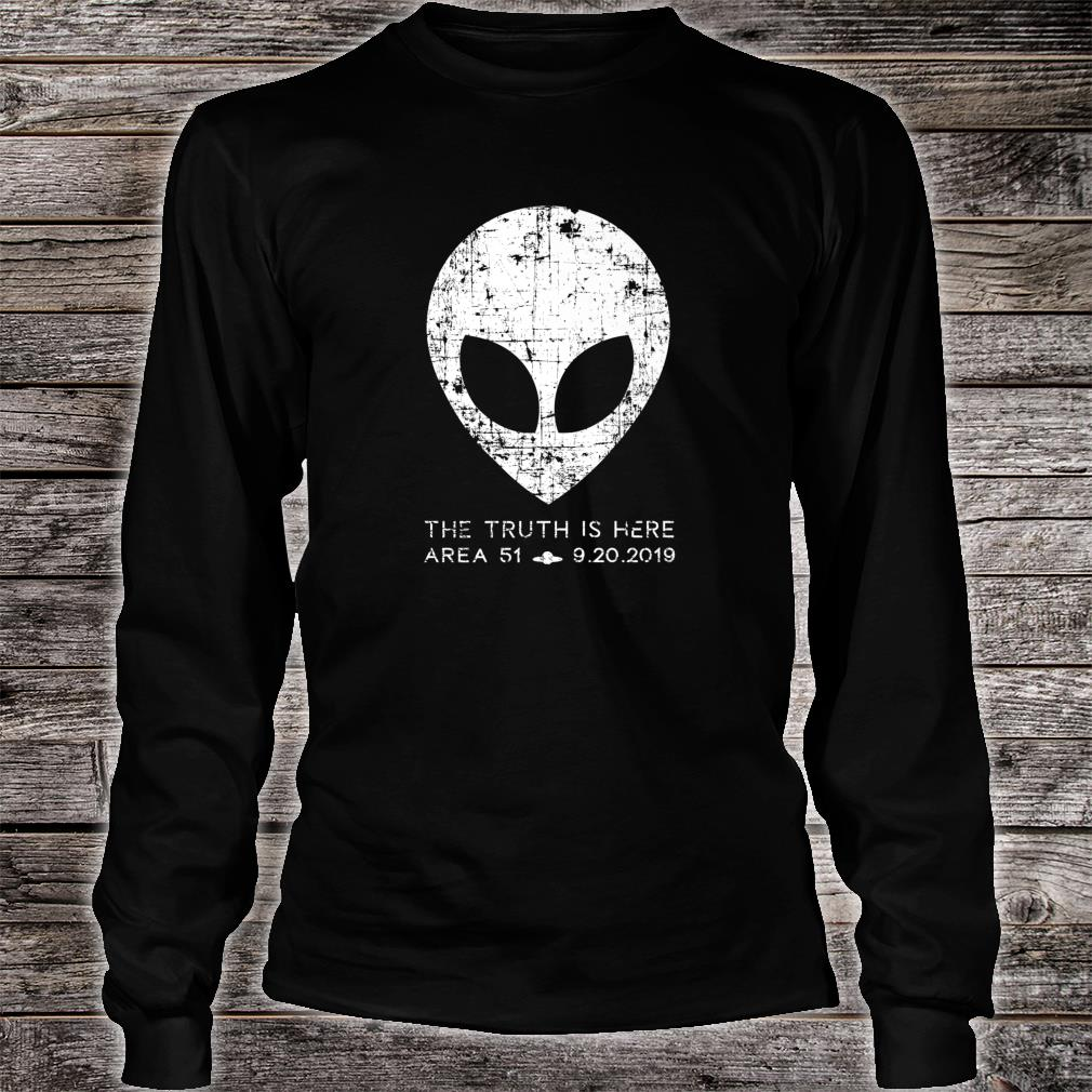 The Truth Is Here Area 51 Alien Head Shirt long sleeved