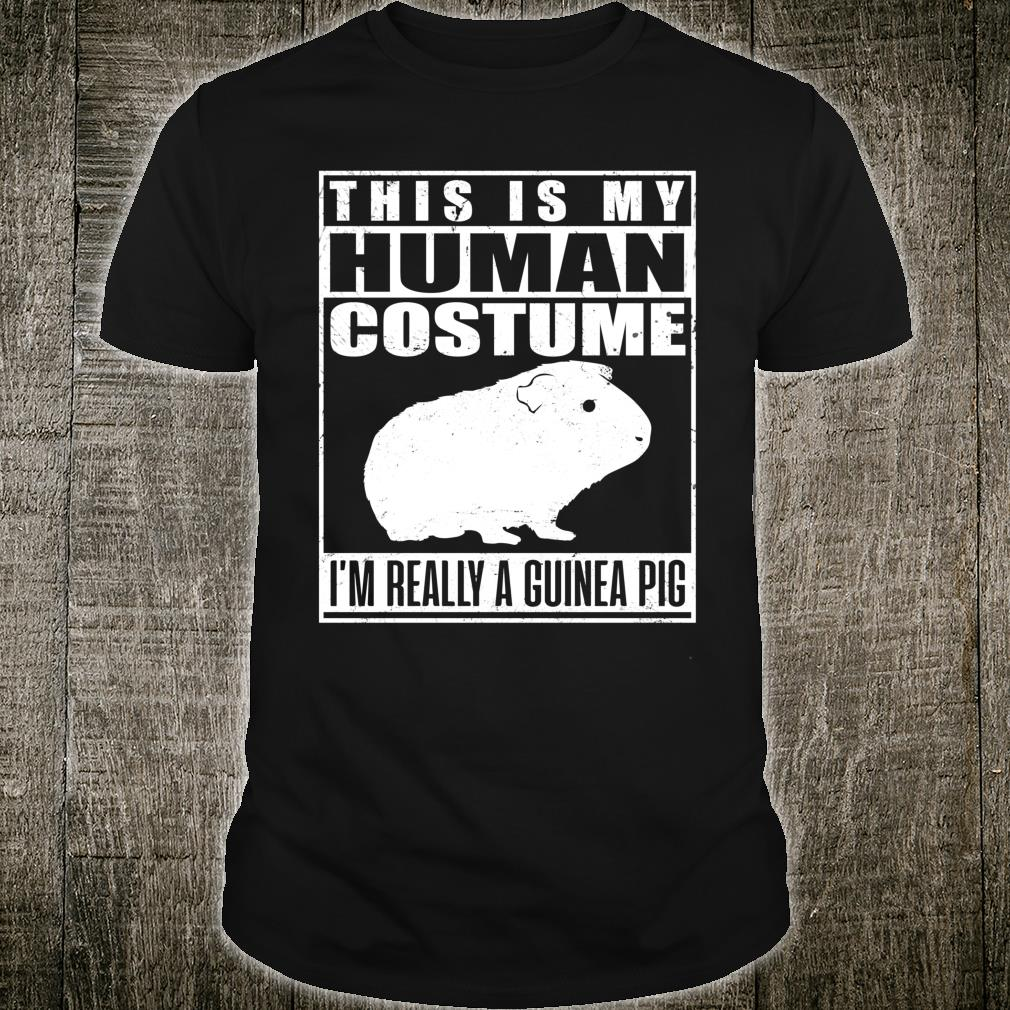 This Is My Human Costume I'm A Guinea Pig Shirt