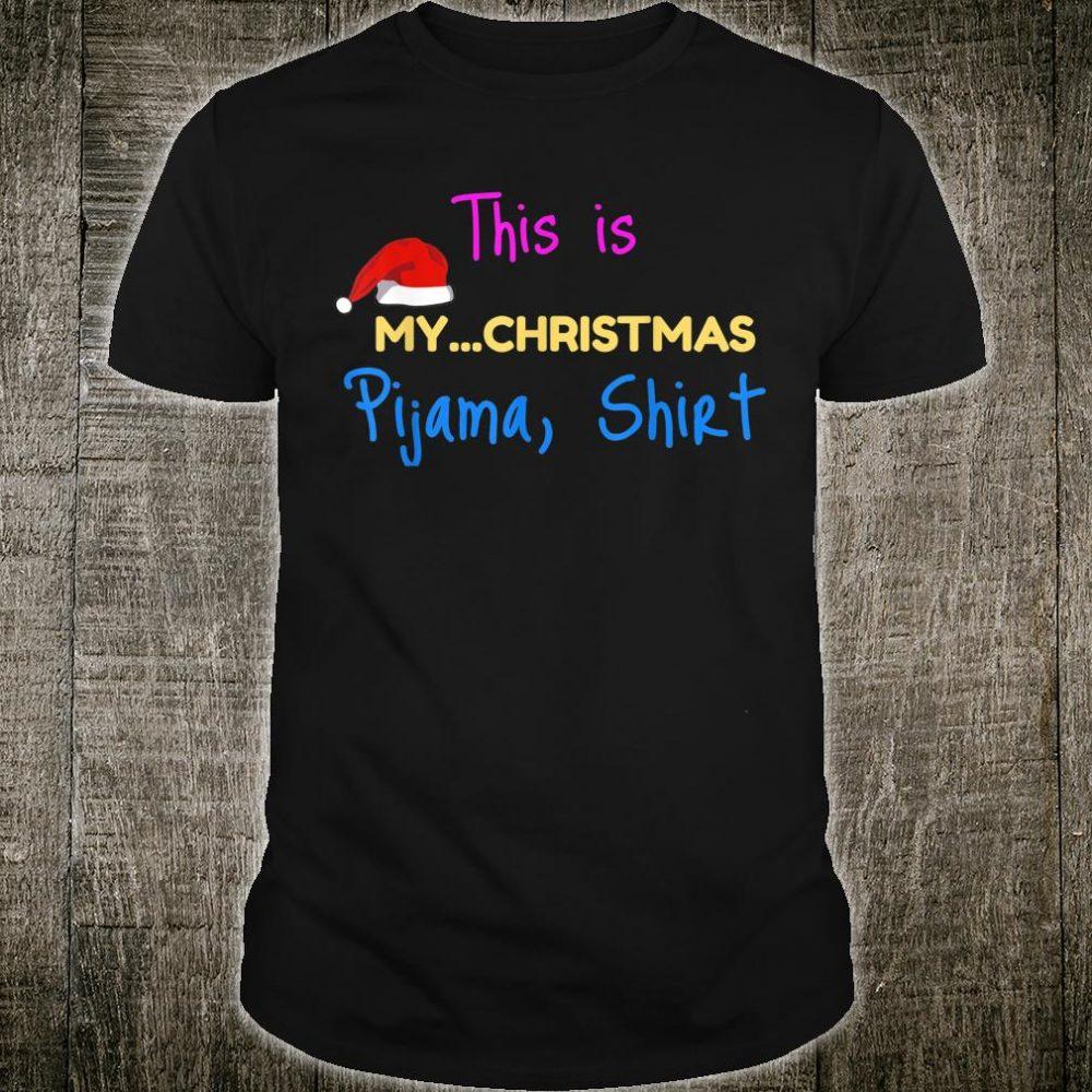 This is My Christmas Pijama Shirt