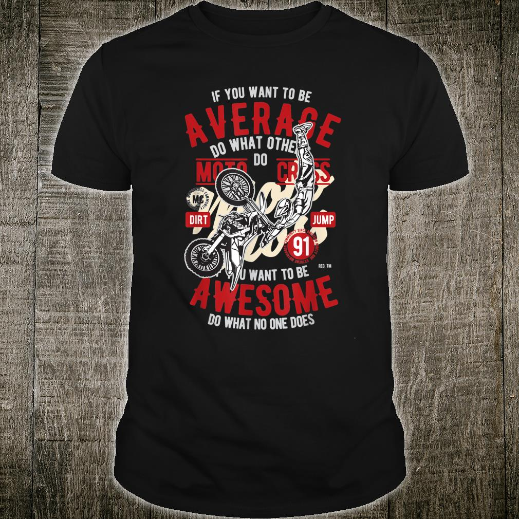 Vintage Motocross racing awesome not ordinary motocrosser Shirt