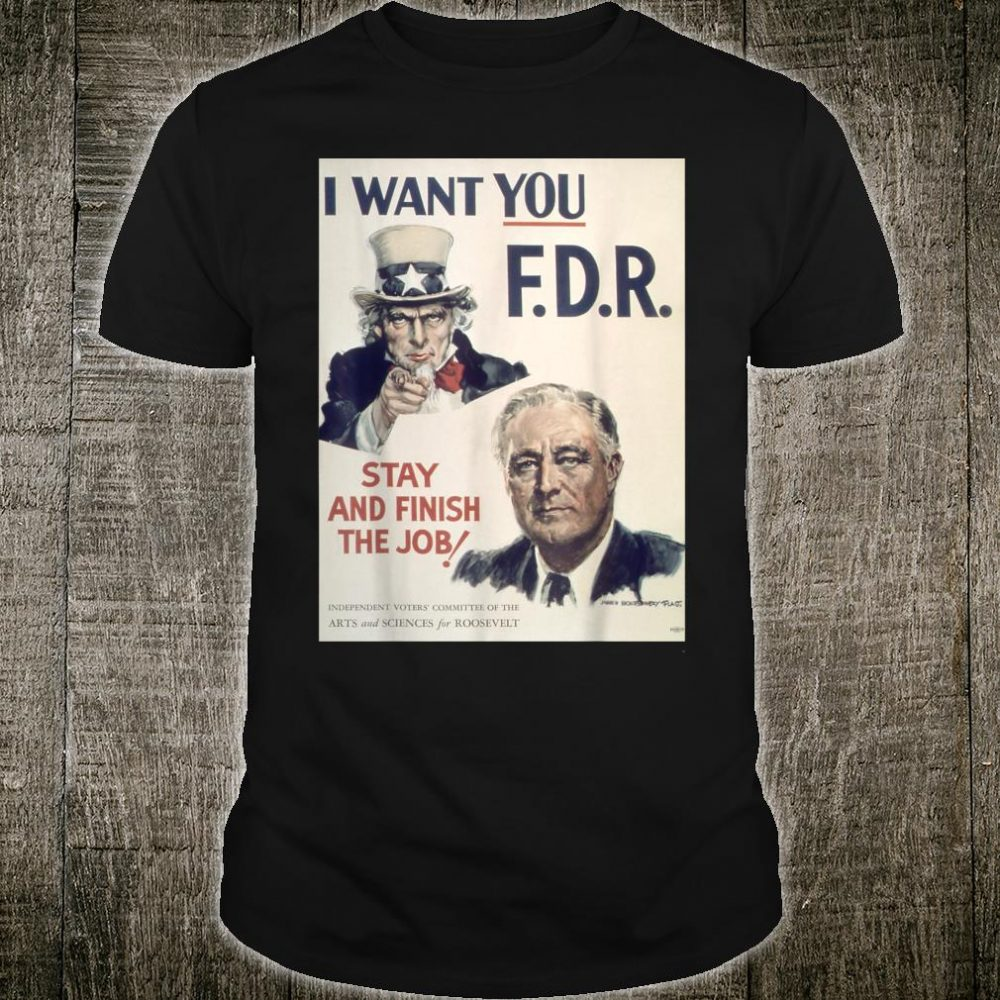 Vintage poster I Want You FDR Retro Shirt