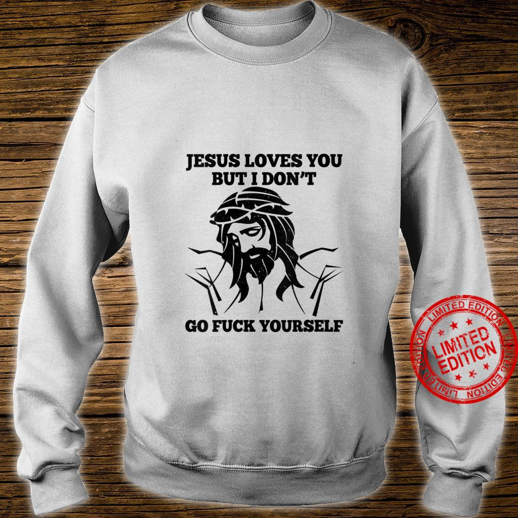 Womens Jesus Love You But I Don't Go Fuck Yourself Christmas Shirt sweater
